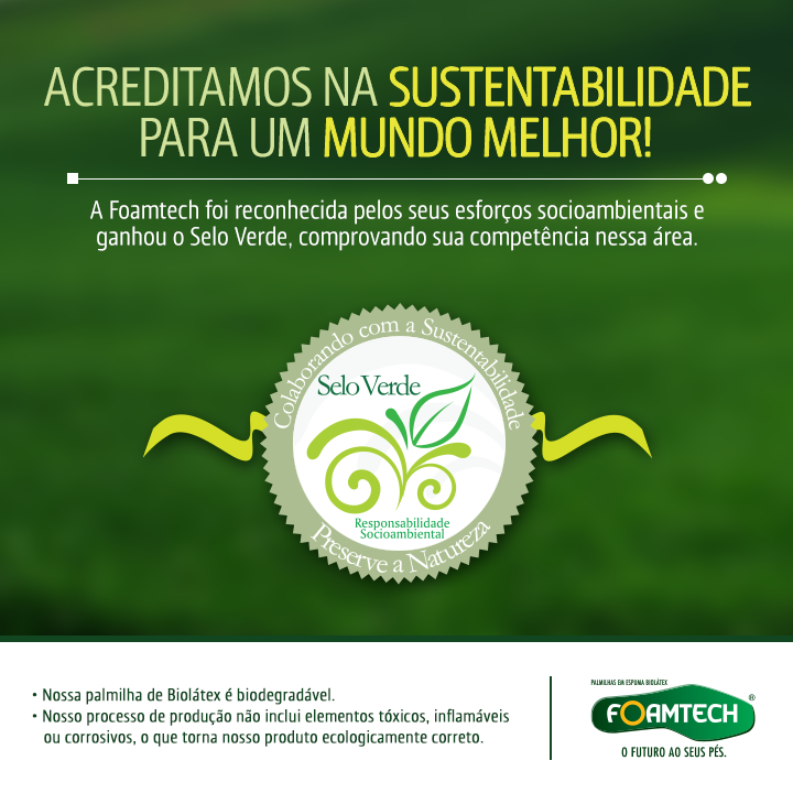 A Foamtech foi reconhecida pelo Jornal do Meio Ambiente com o Selo Verde!